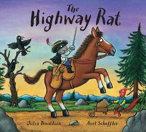 The Highway Rat de Julia Donaldson