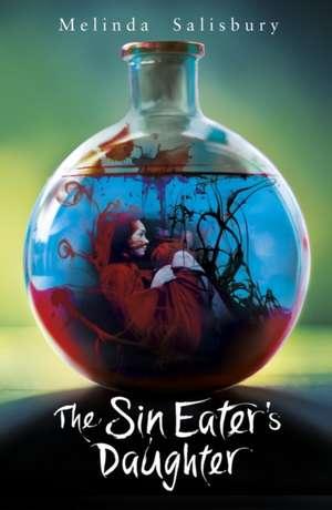 The Sin Eater's Daughter de Melinda Salisbury