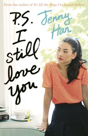 P.S. I Still Love You de Jenny Han