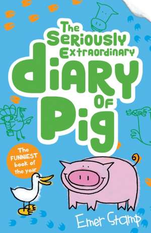 Pig 03. The Seriously Extraordinary Diary of Pig de Emer Stamp
