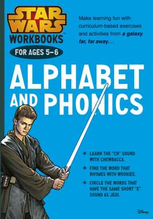 Star Wars Workbooks: Alphabet and Phonics Ages 5-6