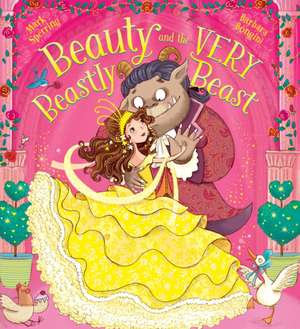 Beauty and the Very Beastly Beast de Mark Sperring