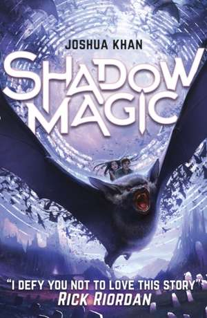 Shadow Magic de Joshua Khan