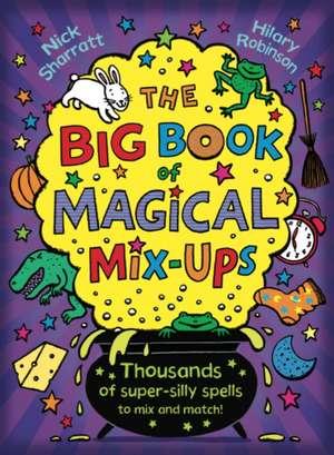 Big Book of Magical Mix-Ups de Nick Sharratt