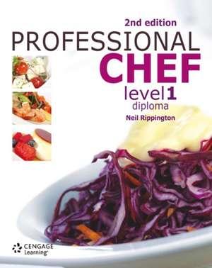 Rippington, N: Professional Chef Level 1 Diploma imagine