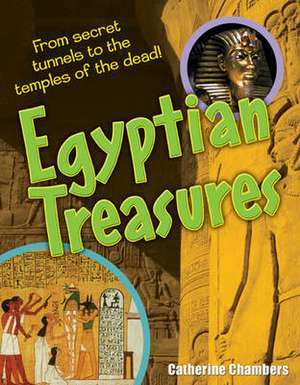 Chambers, C: Egyptian Treasures