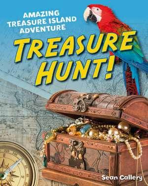 Callery, S: Treasure Hunt! de Sean Callery