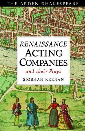 Acting Companies and their Plays in Shakespeare's London imagine