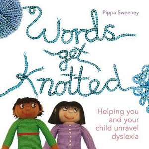Sweeney, P: Words Get Knotted
