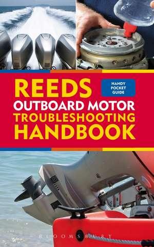 Reeds Outboard Motor Troubleshooting Handbook imagine