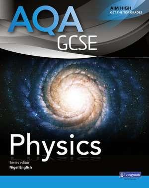 AQA GCSE Physics Student Book de Nigel English