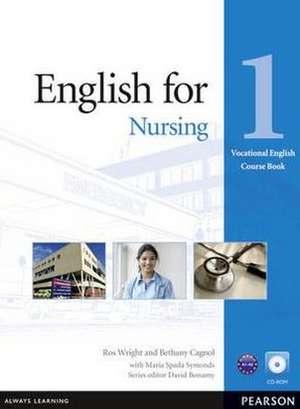 Wright, R: English for Nursing Level 1 Coursebook and CD-ROM de Maria Spada Symonds