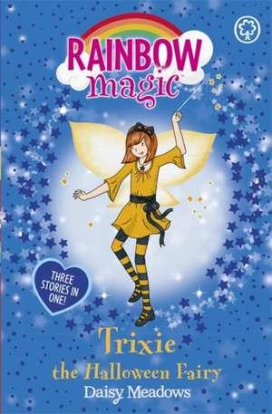 Rainbow Magic: Trixie the Halloween Fairy de Daisy Meadows