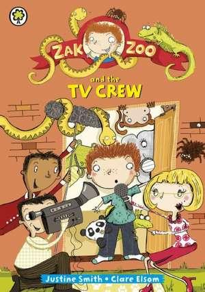 Smith, J: Zak Zoo and the TV Crew
