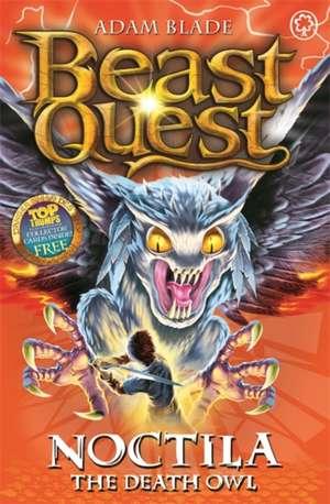 Beast Quest: 55: Noctila the Death Owl de Adam Blade