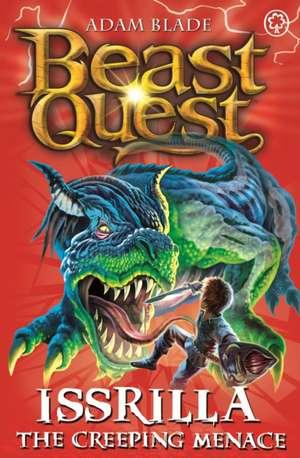 Beast Quest: 69: Issrilla the Creeping Menace de Adam Blade