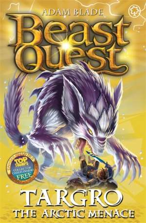 Beast Quest: Targro the Arctic Menace de Adam Blade