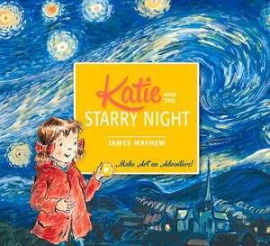 Katie: Katie and the Starry Night de James Mayhew