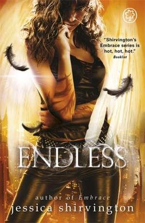 Embrace: Endless de Jessica Shirvington
