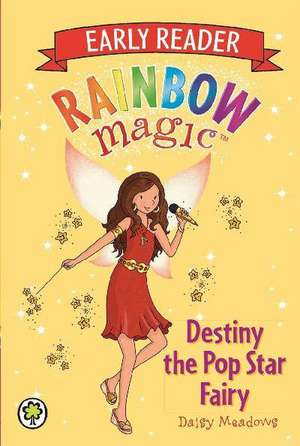 Destiny the Pop Star Fairy de Daisy Meadows