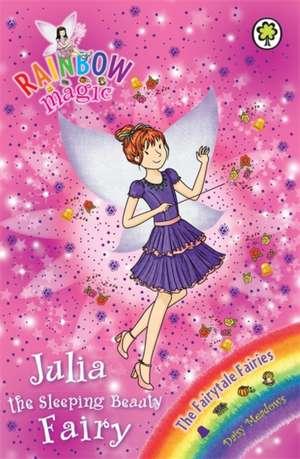 Rainbow Magic: Julia the Sleeping Beauty Fairy de Daisy Meadows