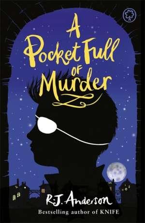 A Pocket Full of Murder de R. J. Anderson