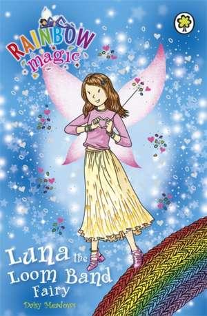 Rainbow Magic: Luna the Loom Band Fairy de Daisy Meadows
