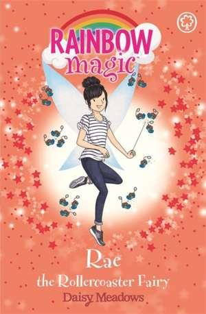 Rainbow Magic: Rae the Rollercoaster Fairy de Daisy Meadows