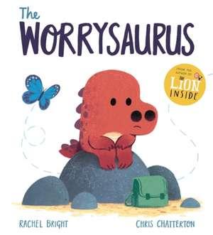 The Worrysaurus de Rachel Bright