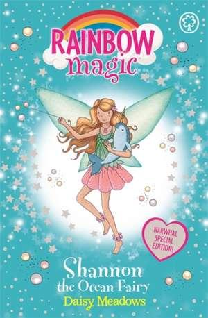 Rainbow Magic: Shannon the Ocean Fairy - Narwhal Special de Daisy Meadows