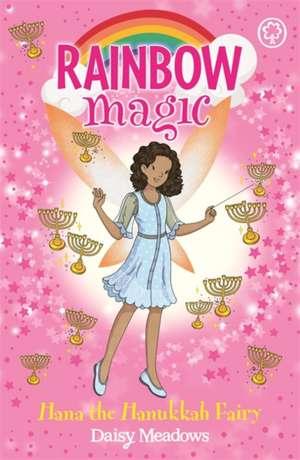 Rainbow Magic: Hana the Hanukkah Fairy de Daisy Meadows