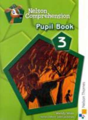 Nelson Comprehension Pupil Book 3