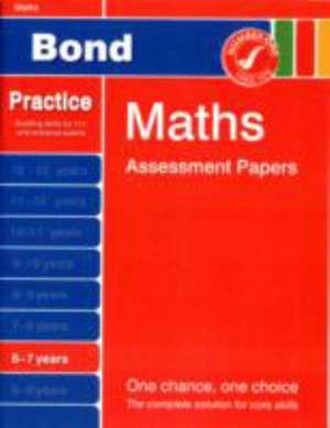 Frobisher, L: Bond Maths Assessment Papers 6-7 Years
