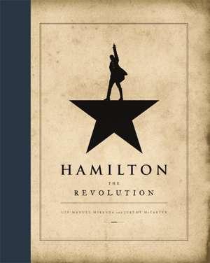 Hamilton: The Revolution de Lin-Manuel Miranda