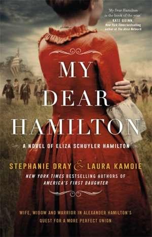 My Dear Hamilton de Stephanie Dray