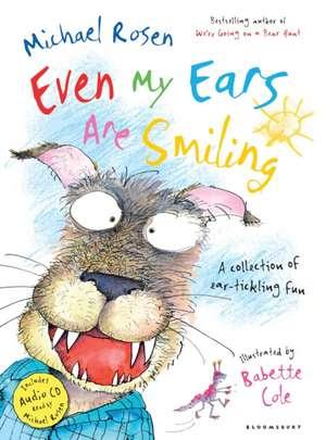 Rosen, M: Even My Ears Are Smiling de Michael Rosen
