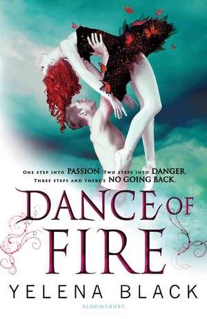 Dance of Fire de Yelena Black