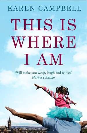 This Is Where I Am de Karen Campbell