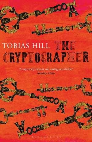 The Cryptographer de Tobias Hill