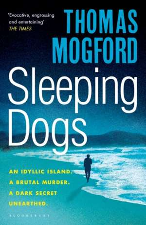 Sleeping Dogs de Thomas Mogford