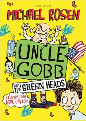 Uncle Gobb And The Green Heads de Michael Rosen