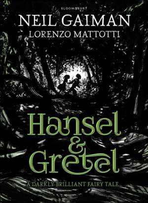 Hansel and Gretel de Neil Gaiman