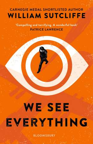 We See Everything de William Sutcliffe