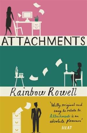 Attachments de Rainbow Rowell
