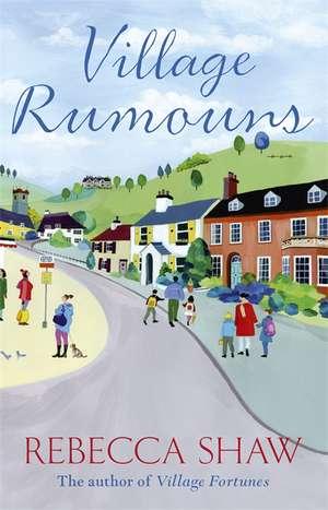 Village Rumours de Rebecca Shaw