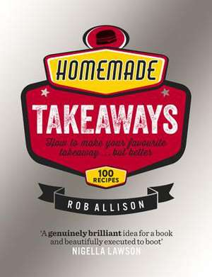 Homemade Takeaways de Rob Allison