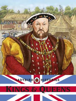 Ladybird Histories: Kings and Queens