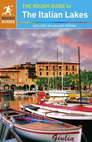 The Rough Guide to the Italian Lakes de Rough Guides