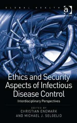 Ethics and Security Aspects of Infectious Disease Control: Interdisciplinary Perspectives