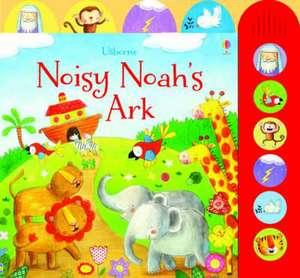 Noisy Noah's Ark de Felicity Brooks